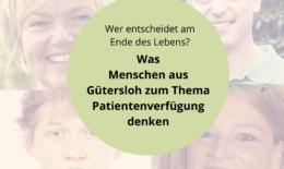 Was Menschen aus Gütersloh zum Thema Patientenverfügung denken
