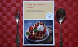 Nervennahrung zum Genießen oder Verschenken: Das Dessertbuch vom Hospizverein
